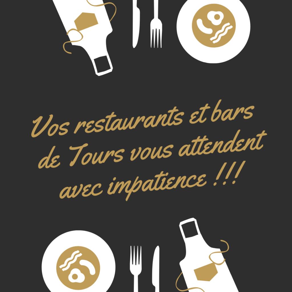 Vos restaurants et bars de Tours vous attendent avec impatience